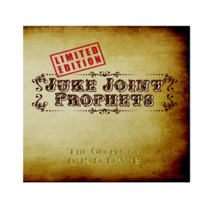for Sale at CDBaby http://www.cdbaby.com/cd/jukejointprophets